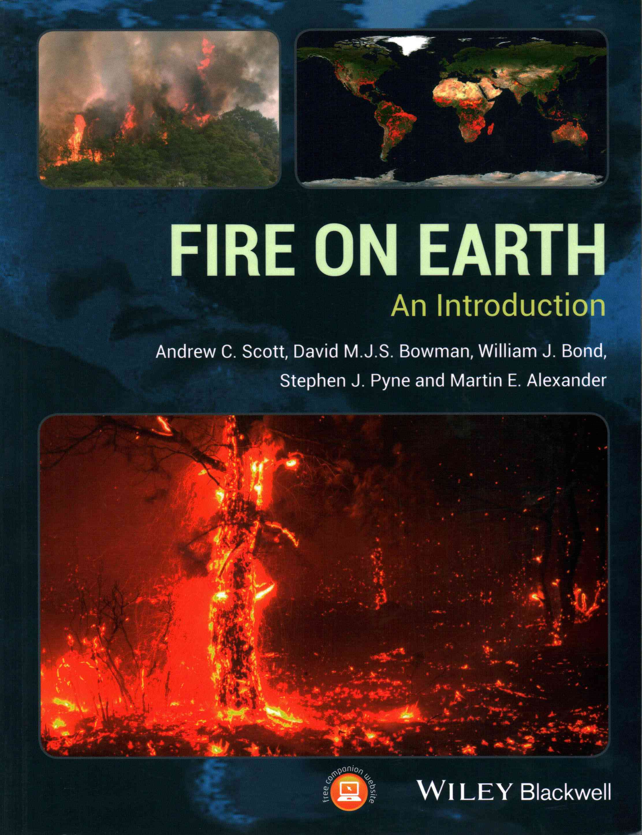 Fire on Earth By Scott, Andrew C./ Bowman, David M. J. S./ Bond, William J./ Pyne, Stephen J./ Alexander, Martin E.